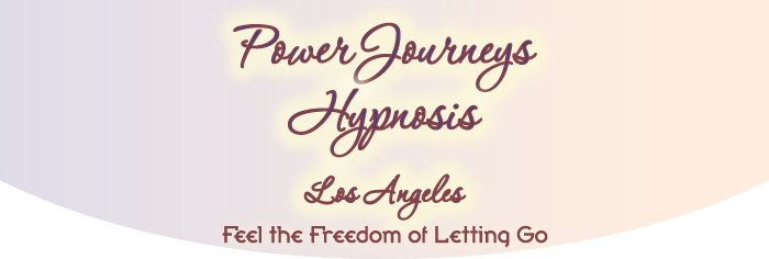 Power Journeys Hypnosis Los Angeles